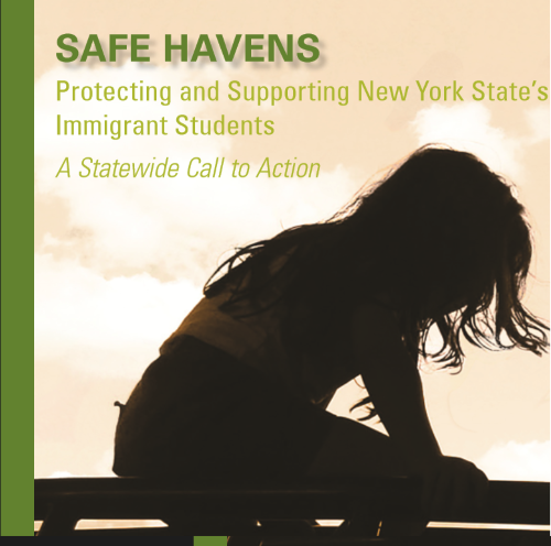 Safe Havens: Protecting and Supporting New York State's Immigrant Students